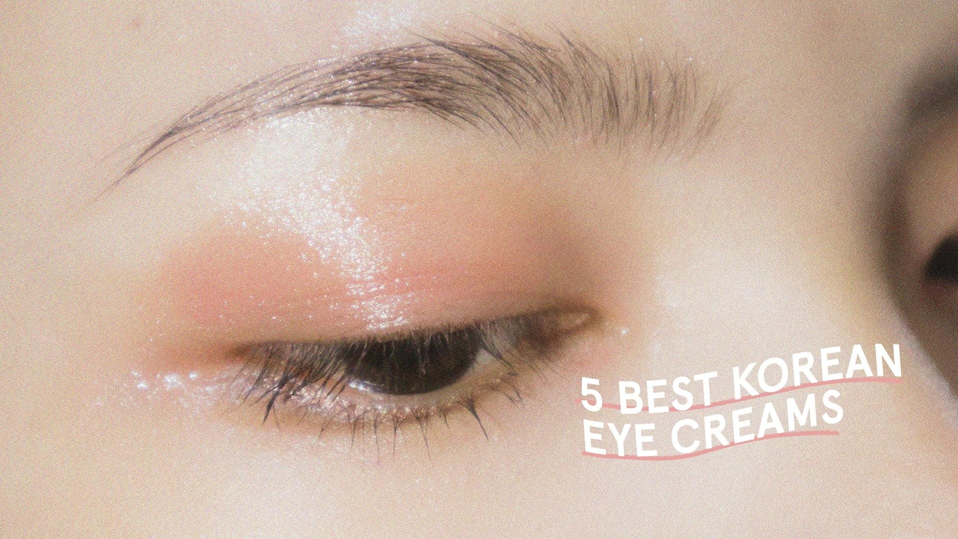 7 Best Korean Eye Creams For Dark Circles And Wrinkles