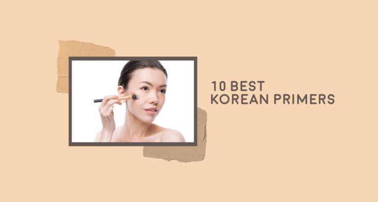 10 Best Korean Primers
