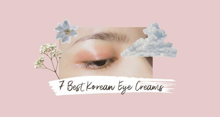 7 Best Korean Eye Creams