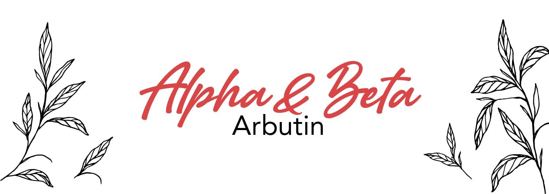 Alpha and Beta Arbutin