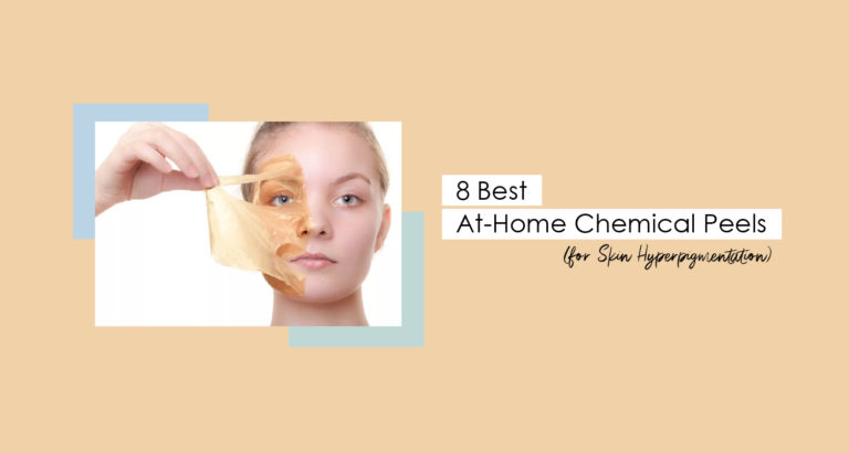 8 Best At-Home Chemical Peels