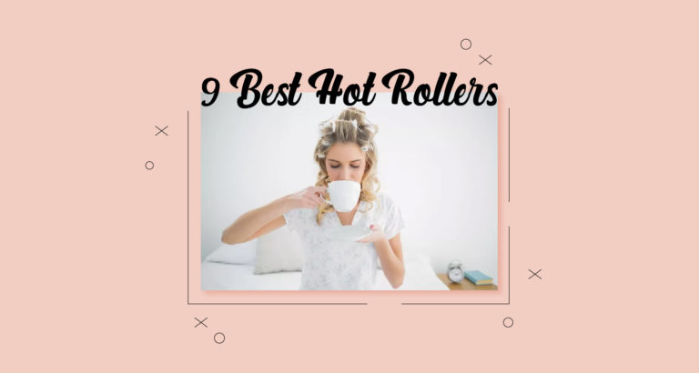 9 Best Hot Rollers