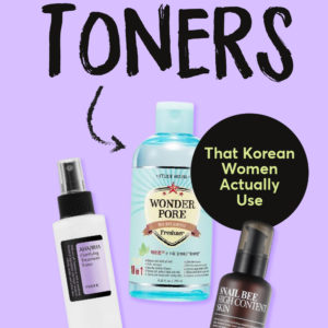 Best Korean Toners for Dry and Oily Skin