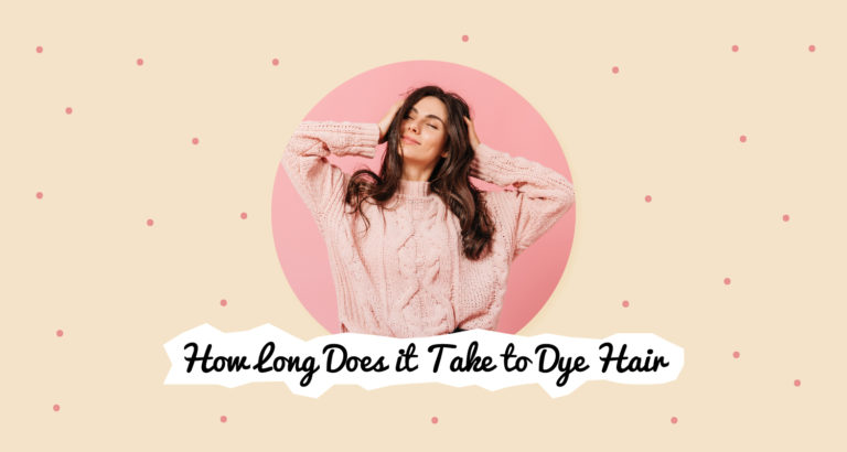 How Long Does it Take to Dye Hair