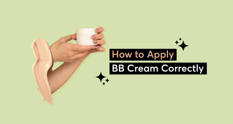 How to Apply BB Cream Correctly