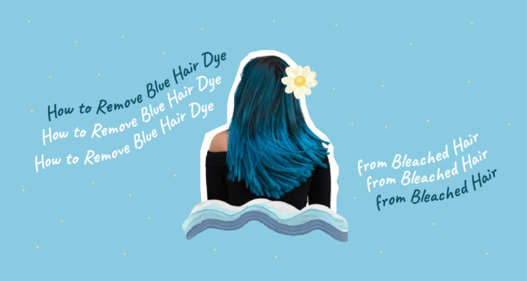 How to Remove Blue Hair Dye from Bleached Hair