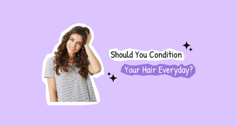 Should You Condition Your Hair Everyday