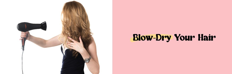 Blow-Dry