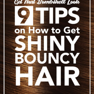 How to Get Bouncy Hair Tips