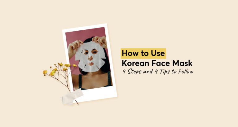 How to Use Korean Face Mask