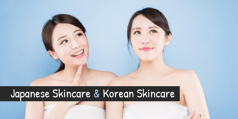 Japanese and Korean Skincare