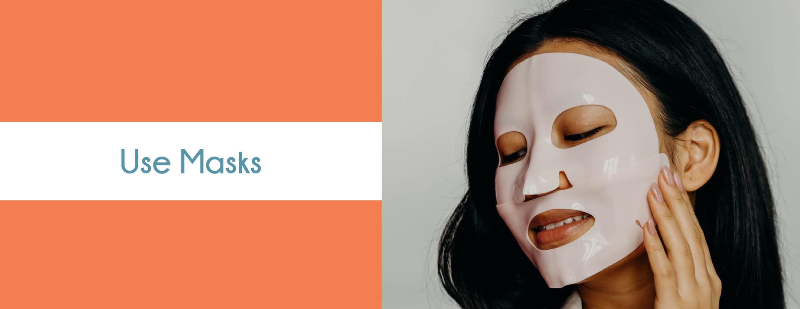 Use Masks