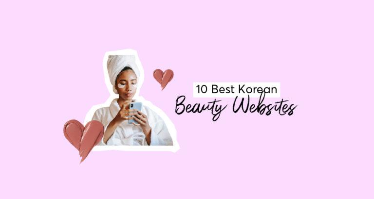 10 Best Korean Beauty Websites