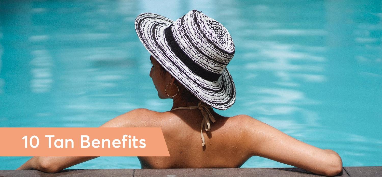 10 Tan Benefits