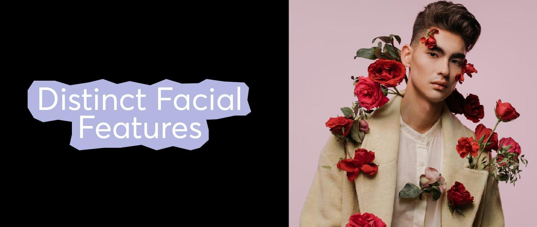 2. Distinct Facial Features