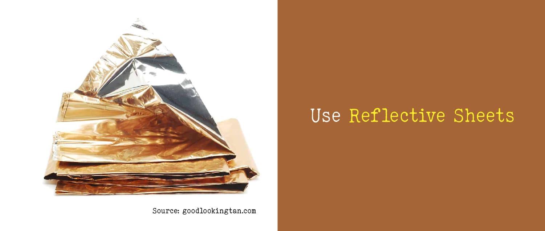 6. Use Reflective Sheets