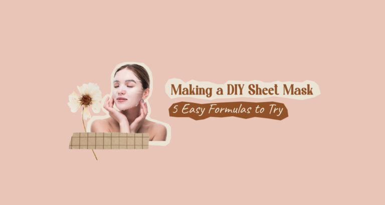 Making a DIY Sheet Mask