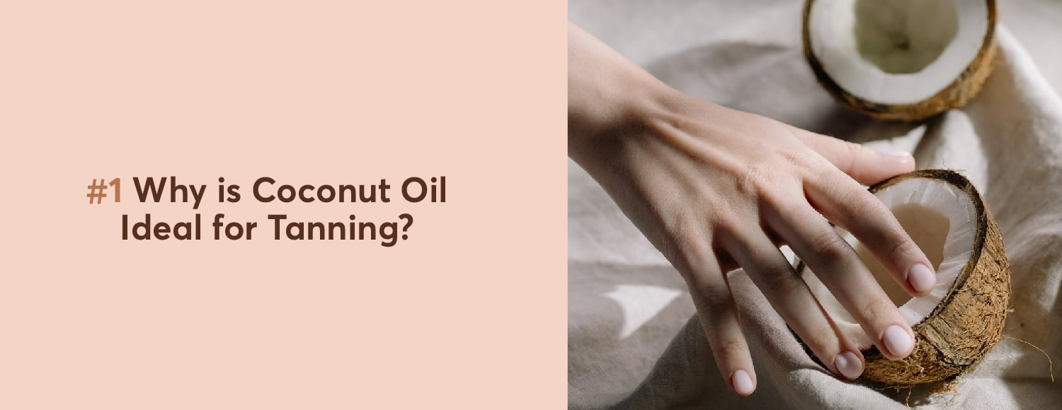 #1 Why is Coconut Oil Ideal
