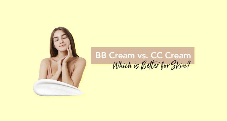 What is BB Cream vs. CC Cream