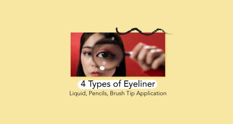 4 Types of Eyeliner