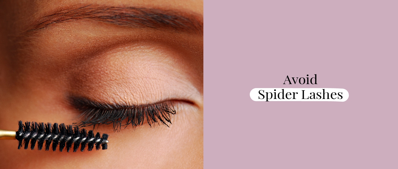 Avoid Spider Lashes