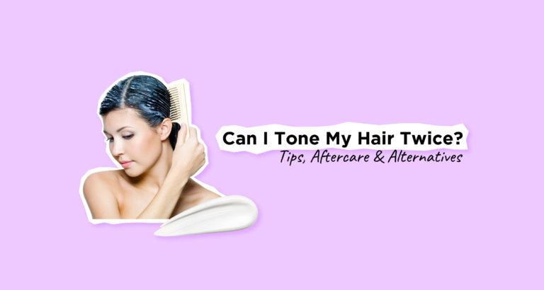 Can I Tone My Hair Twice