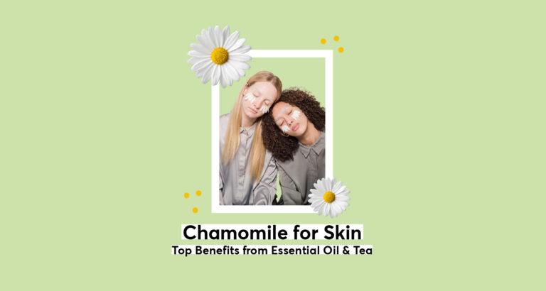 Chamomile for Skin