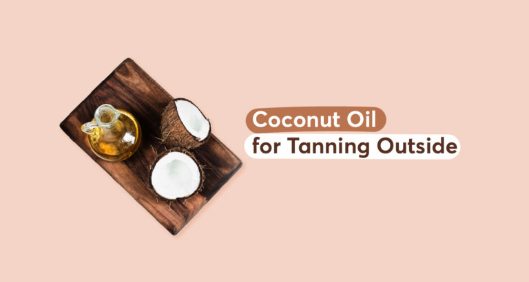Coconut Oil for Tanning Outside