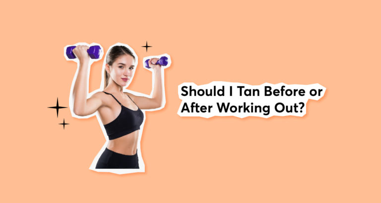 Should I Tan Before or After Working Out-