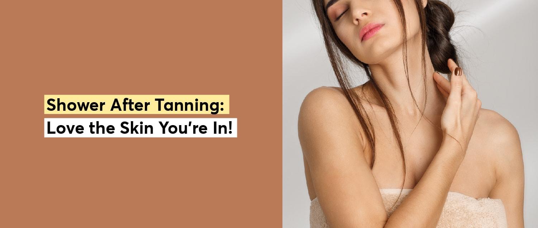 Shower After Tanning