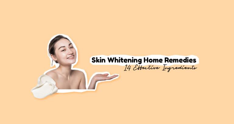 Skin Whitening Home Remedies