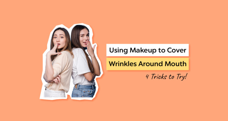 Using Makeup to Cover Wrinkles Around Mouth
