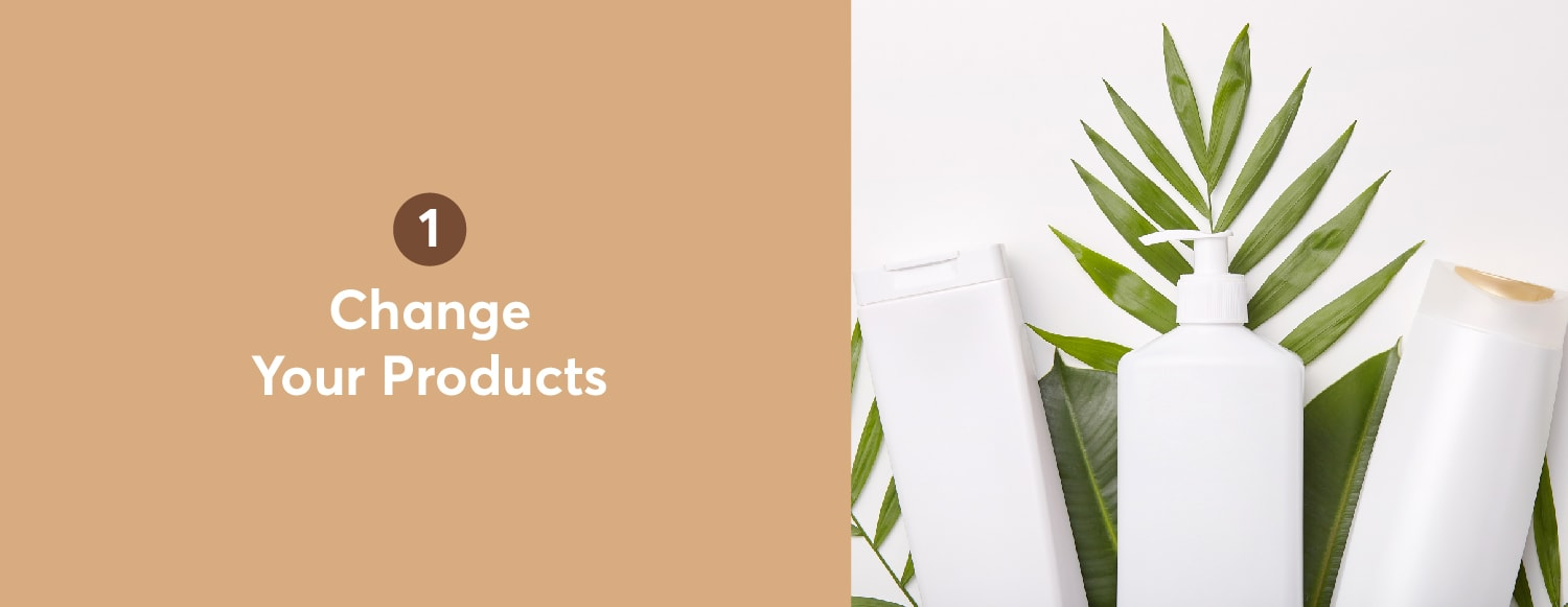 2. Change Your Products
