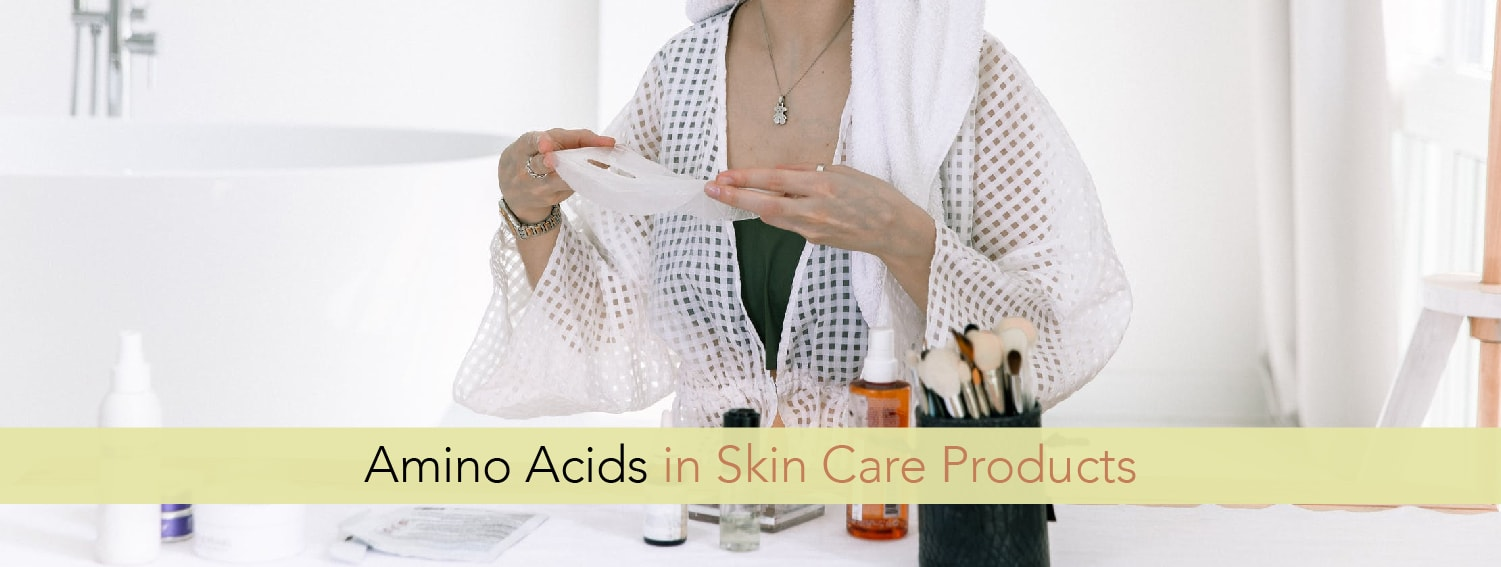 Amino Acids in Skin Care Products