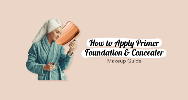 How to Apply Primer Foundation and Concealer