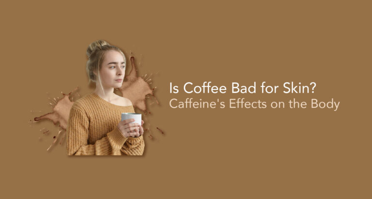 Is Coffee Bad for Skin