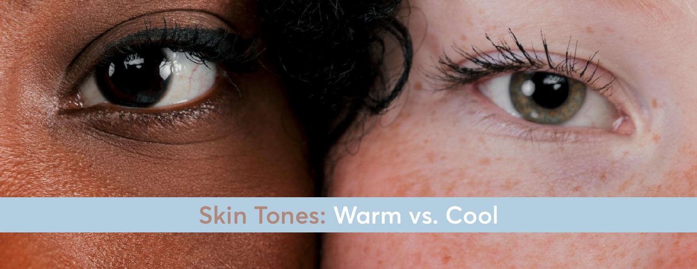 Warm vs. Cool