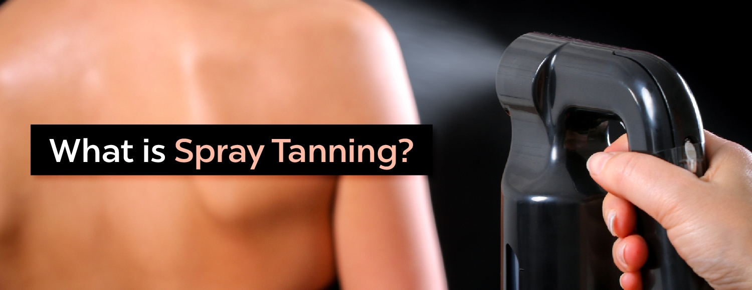 What is Spray Tanning