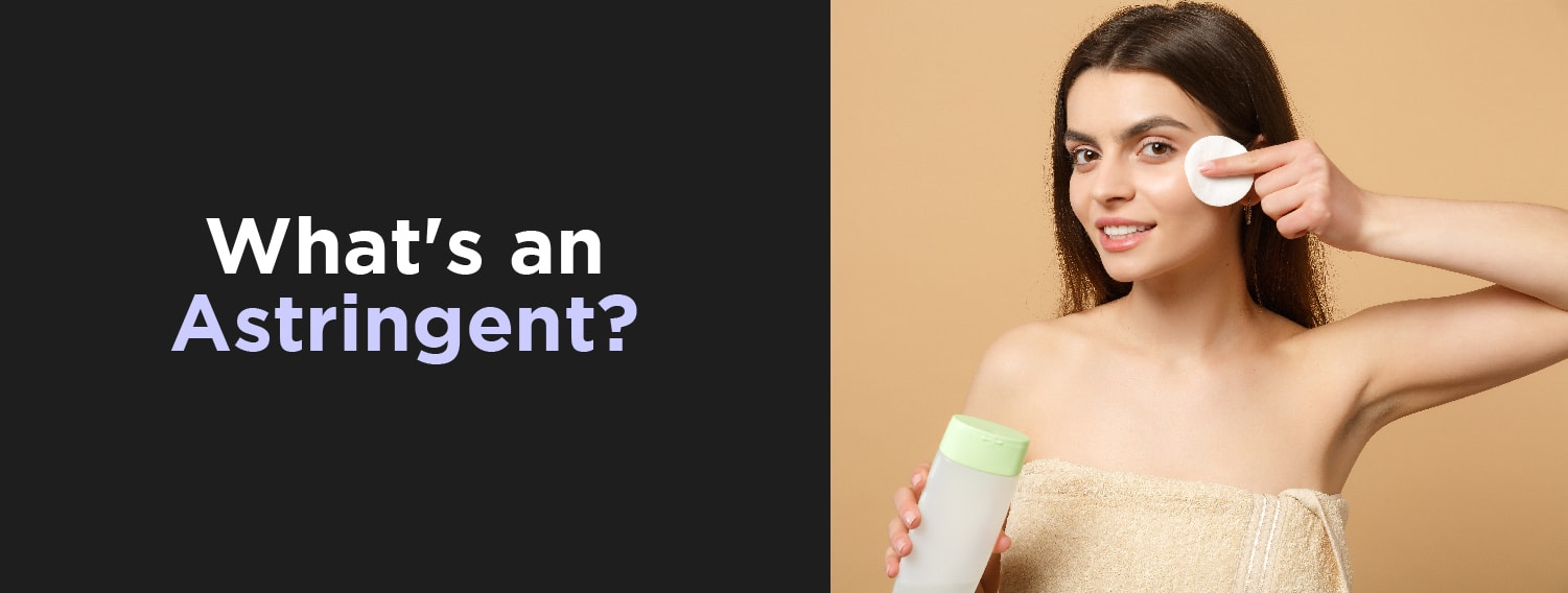 What's an Astringent