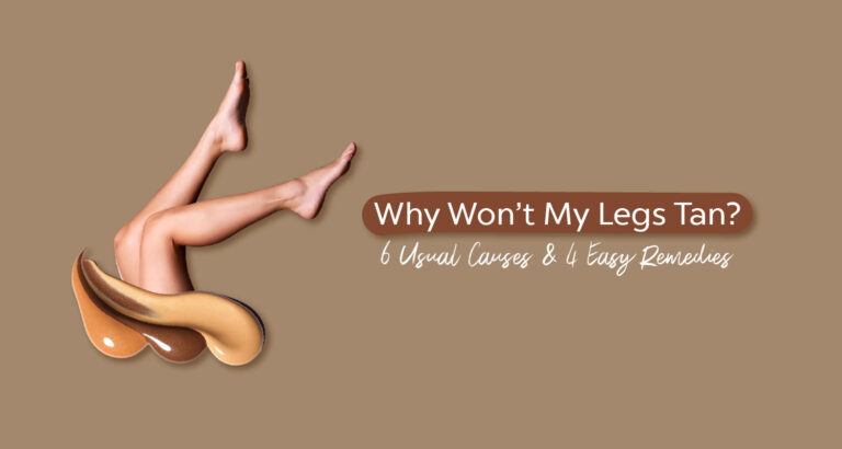 Why Won't My Legs Tan