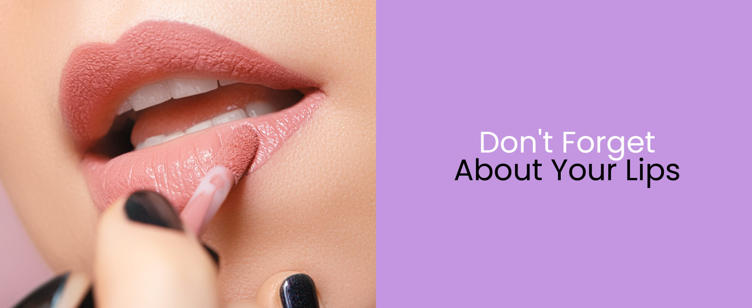 6. Dont Forget About Your Lips